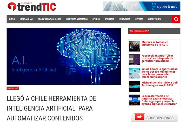 Trendtic, Octubre 2017: Llegó a Chile herramienta de Inteligencia Artificial para automatizar contenidos