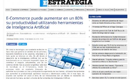 Estrategia, febrero 2019: E-Commerce puede aumentar en un 80% su productividad utilizando herramientas de Inteligencia Artificial