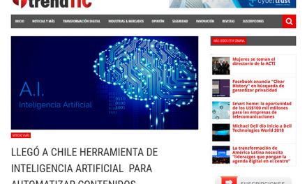 Trendtic: Llegó a Chile herramienta de Inteligencia Artificial para automatizar contenidos