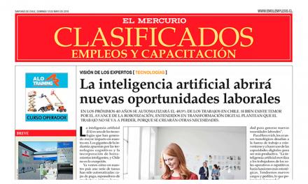 El Mercurio, Mayo 2018: La Inteligencia Artificial abrirá nuevas oportunidades laborales