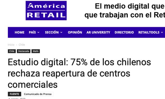 AMÉRICA RETAIL, AGOSTO 2020: 75% DE LOS CHILENOS RECHAZA REAPERTURA DE CENTROS COMERCIALES
