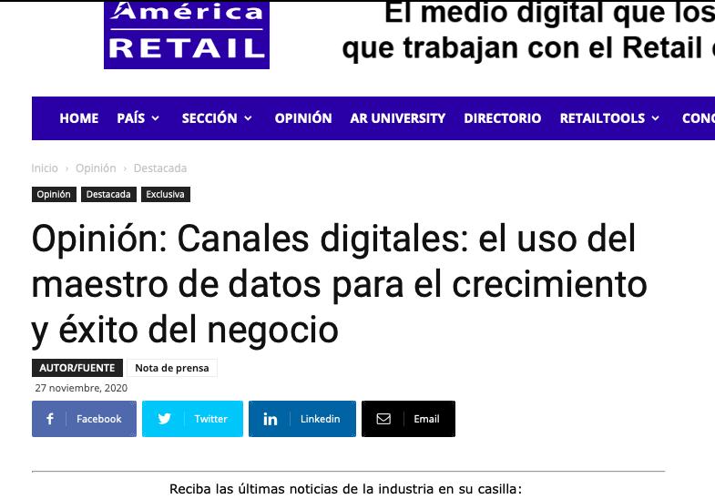 América retail: Canales digitales, el uso del maestro de datos para el crecimiento y éxito del negocio