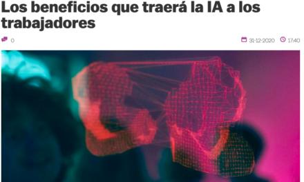 AMERICA ECONOMIA:Los beneficios que traerá la IA a los trabajadores