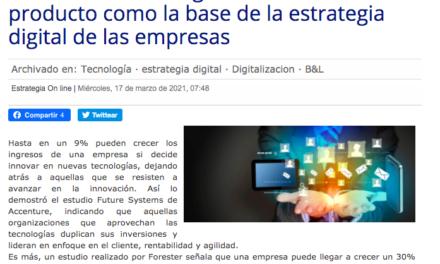 Diario Estrategia: La data de producto como la base de la estrategia digital para las empresas